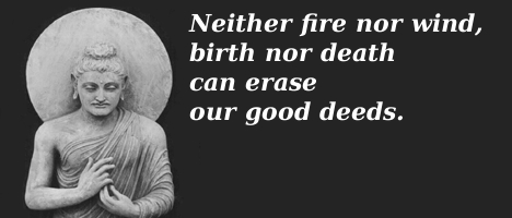Buddha quotes on reincarnation, karma, meditation, the spiritual path and the history of Buddhism.